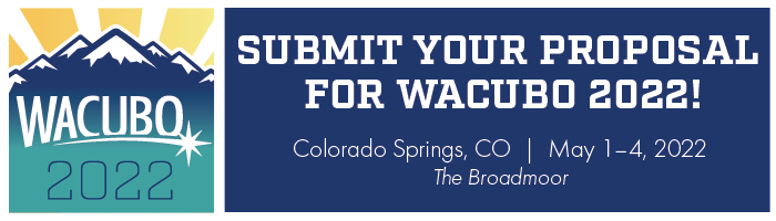 WACUBO 2022 Annual Conference- Submit Your Proposal for WACUBO 2022